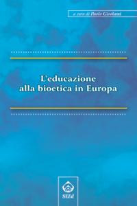 L'educazione alla bioetica in Europa