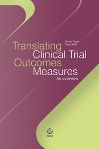 Translating clinical trial outcomes measures - An overview