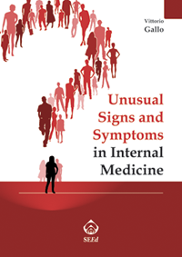 Unusual Signs and Symptoms in Internal Medicine
